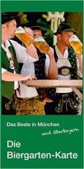 Die Biergarten-Landkarte, das Original - Die 135 echten Biergärten Oberbayerns